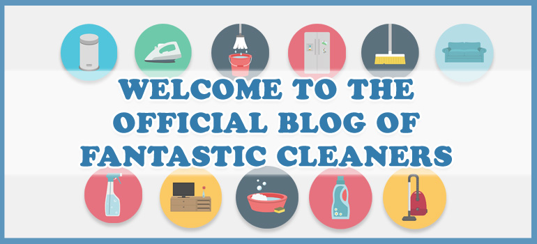 welcome-to-the-official-blog-of-fantastic-cleaners